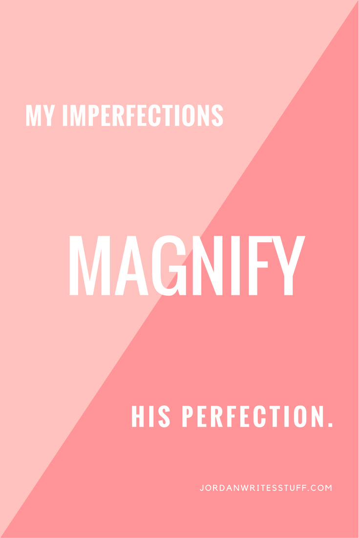 my-imperfections-magnify